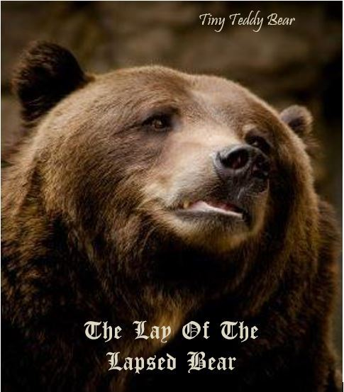 The Lay Of The Lapsed Bear Image